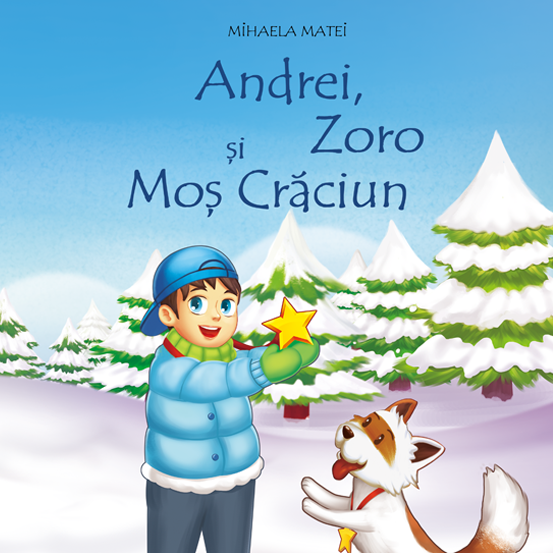"""Carte de povești """"Andrei, Zoro și Moș Crăciun"""""""
