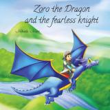"Carte de povești ""Zoro the Dragon and the fearless knight"""